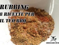 Rubbing, dry rub, rub, spezie, la metà oscura del bbq