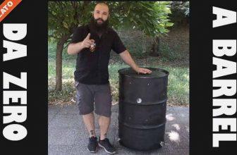 Da zero a Barrel | Costruisci il tuo Barrel Smoker e impara a Grigliare Duro