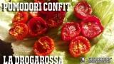 Pomodori Confit   Ricetta per la DROGAROSSA
